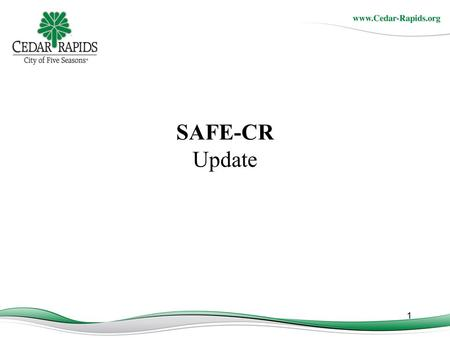SAFE-CR Update 1. 2 Objectives of Today's Presentation Rental Business Training Overview of Nuisance Property data Results.