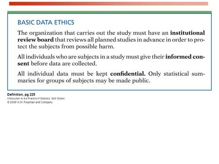 Definition, pg 225 Introduction to the Practice of Statistics, Sixth Edition © 2009 W.H. Freeman and Company.