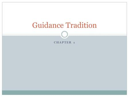 CHAPTER 1 Guidance Tradition. Internet Links  Publishers web site  360969?cid=APL1.