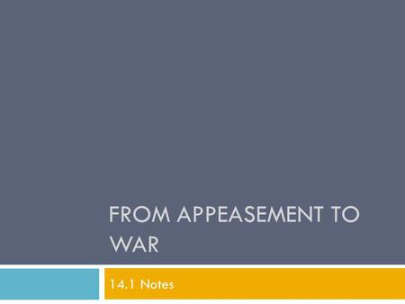From Appeasement To War