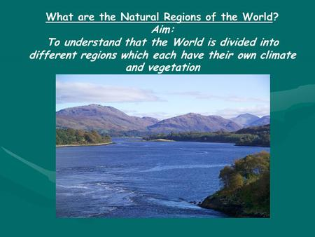What are the Natural Regions of the World?