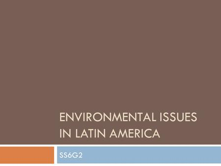 Environmental Issues in Latin America