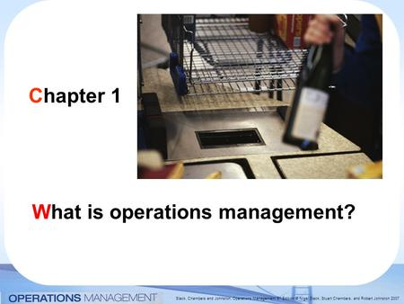 Chapter 1 What is operations management?.