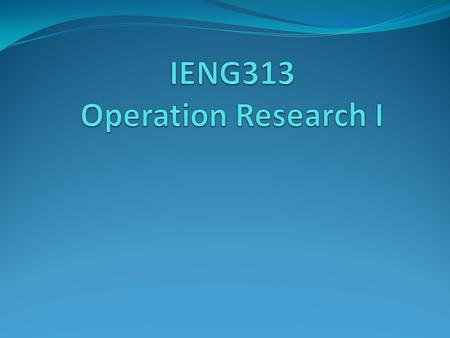IENG313 Operation Research I