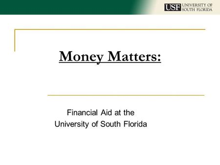 Financial Aid at the University of South Florida