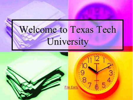 Welcome to Texas Tech University File Early. Student Business Services Information Student Business Services is a student service oriented office that.