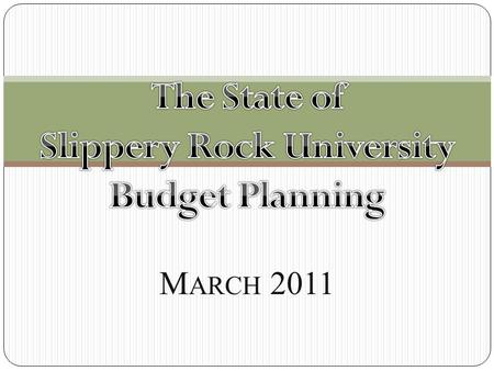 M ARCH 2011. PASSHE Budget Status SRU Comparative Budgets 1 FY 2010-11Fund Sources Tuition$58,951 State Appropriation$35,946 ARRA$3,099 Other$2,279 Auxiliaries.