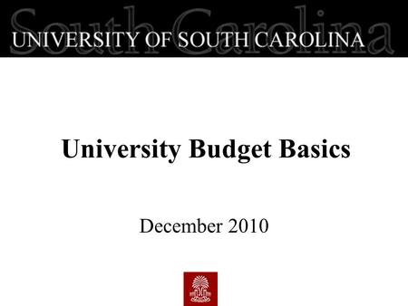 University Budget Basics December 2010. First - The Basics  Fiscal year  Fund Types - Unrestricted vs. Restricted  Object Codes  Responsibility 