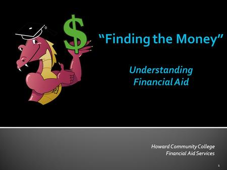 Howard Community College Financial Aid Services 1.