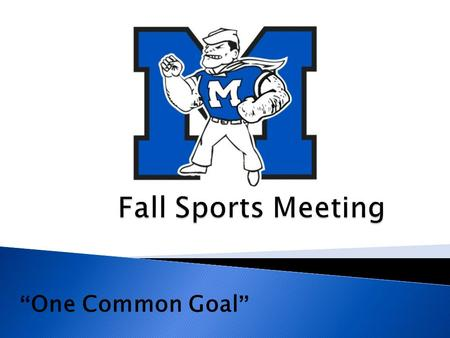 """One Common Goal"".  Cody Florian, ATC, CSCS  Office Phone: 440.748.4240  Hours: 2-9 p.m.  Roles & Expectations  Concussions  Physician Referral."