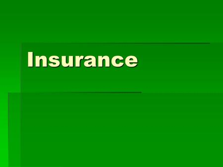 Insurance.  Many people in the US are uninsured – assume all responsibility for health care costs.  Insurance decreases out of pocket expenses for health.