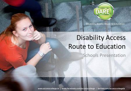 Disability Access Route to Education Schools Presentation.