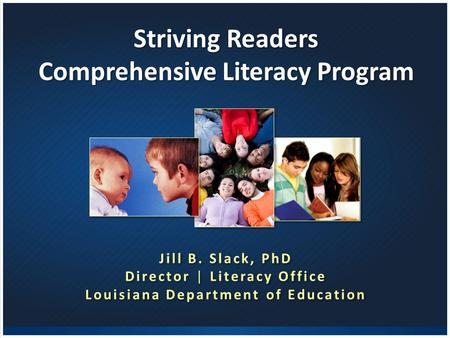 Comprehensive Literacy Program Louisiana Department of Education