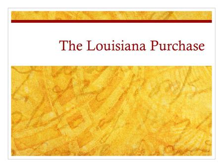 The Louisiana Purchase. What was it? The Louisiana purchase was the largest land purchase in our nation's history. When it was completed it more than.