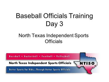 Baseball Officials Training Day 3 North Texas Independent Sports Officials.