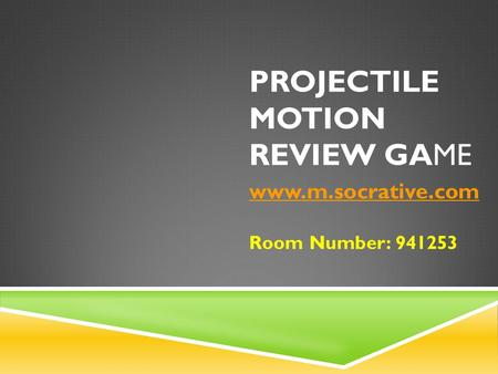 Projectile Motion Review Game