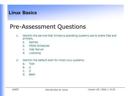 Pre-Assessment Questions