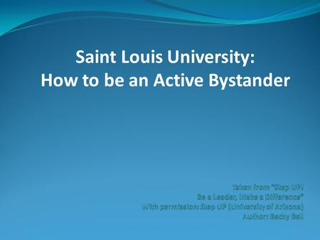 Saint Louis University: How to be an Active Bystander.