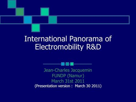 International Panorama of Electromobility R&D