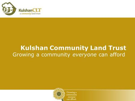 Kulshan Community Land Trust Growing a community everyone can afford.