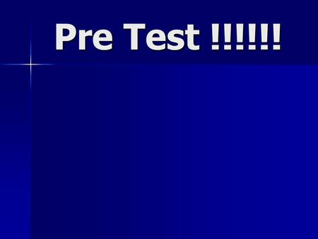 Pre Test !!!!!!. How many classes of HIV meds are currently available? 1. 1 2. 2 3. 3 4. 4 5. 5.