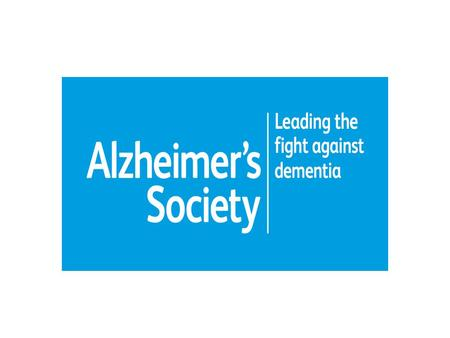 Alzheimers Society Leading the fight against dementia.