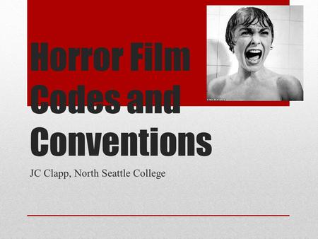 Horror Film Codes and Conventions