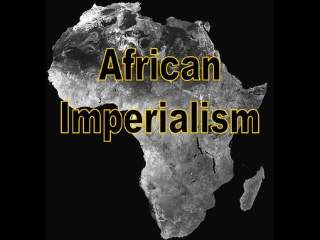 CHECK FOR UNDERSTANDING Turn to your partner: From your knowledge of Imperialism which of the FIVE motivations of Imperialism would you predict are present.