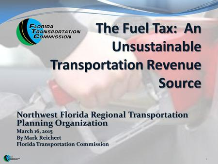 The Fuel Tax: An Unsustainable Transportation Revenue Source