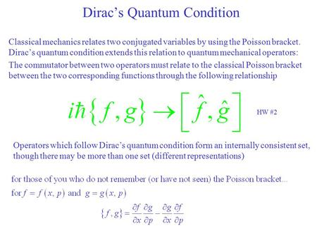 Dirac's Quantum Condition