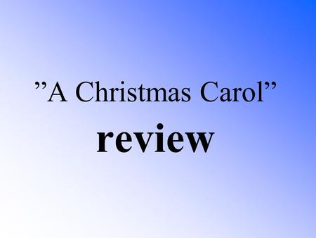 """A Christmas Carol"" review"