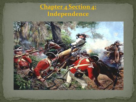 Chapter 4 Section 4: Independence.