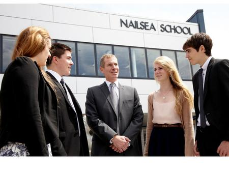 Why Choose Nailsea School At Nailsea School we can offer you the opportunity to learn and enjoy life in an environment where you will progress and be.