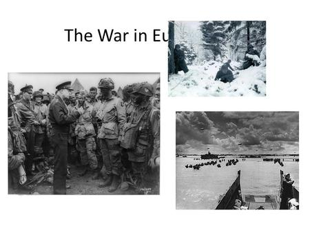 The War in Europe. The Phony War (October-April, 1939- 1940) Stalin and Hitler divided up Poland Nazi death squads roamed Poland killing Jews Stalin's.
