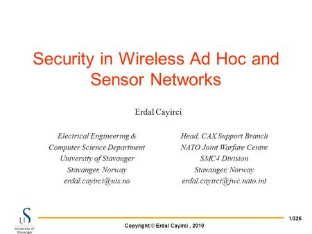 Security in Wireless Ad Hoc and Sensor <strong>Networks</strong>