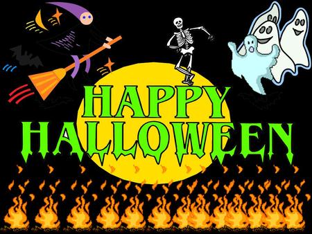 Hallowe'en is an annual holiday which is celebrated on October 31st.