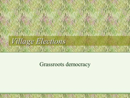 "Village Elections Grassroots democracy. Political Reforms in 1980s ``Socialist democracy and legal system"" Correcting the arbitrariness of the Cultural."