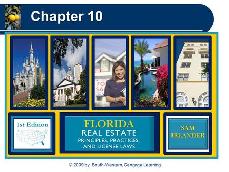 © 2009 by South-Western, Cengage Learning SAMIRLANDER Chapter 10.