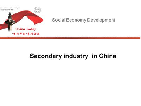 Social Economy Development Secondary industry in China.