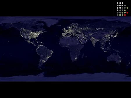 This slide shows a composite satellite photograph of the world taken at night, illustrating who has electricity and who does not. This is a visual demonstration.