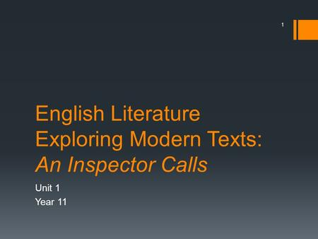 English Literature Exploring Modern Texts: An Inspector Calls
