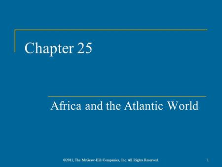 Africa And The Atlantic World Chapter 25 Notes Sub Saharan