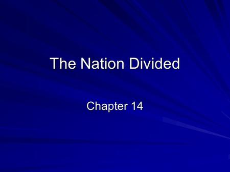 The Nation Divided Chapter 14.