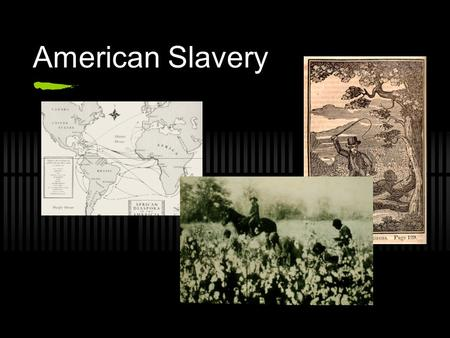 American Slavery. Triangle Trade Europeans traveled to Africa to capture slaves beginning in the 1500's Europeans traded guns and goods for African slaves.