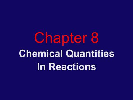 Chemical Quantities In Reactions
