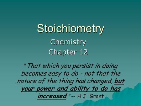 Stoichiometry Chemistry Chapter 12