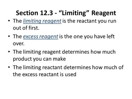 "Section ""Limiting"" Reagent"