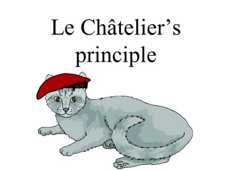Le Châtelier's principle. The significance of Kc values If Kc is small (0.001 or lower), [products] must be small, thus forward reaction is weak If Kc.