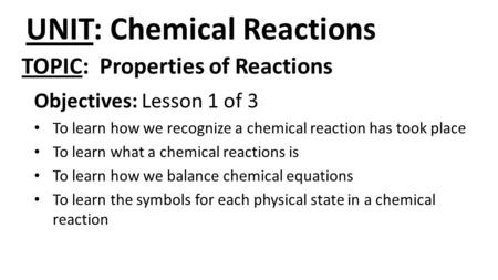 UNIT: Chemical Reactions