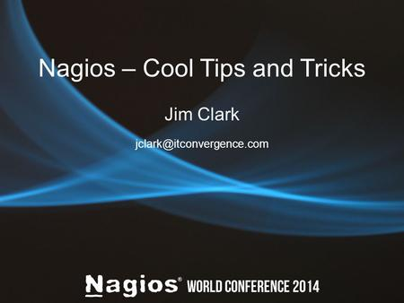 Nagios – Cool Tips and Tricks